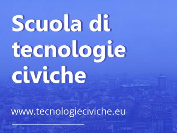 Parte la Scuola di Tecnologie Civiche